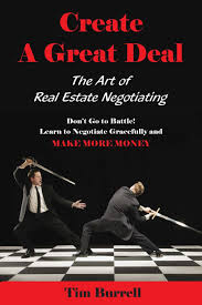 create a great deal the art of real estate negotiating tim