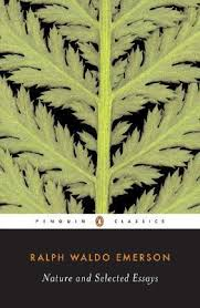 Nature and Selected Essays by Ralph Waldo Emerson     Reviews     Nature and Selected Essays by Ralph Waldo Emerson     Reviews  Discussion  Bookclubs  Lists