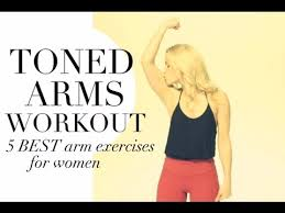 toned arms workout 5 best arm exercises for