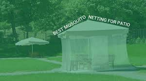 Mosquito Netting Patio Best Mosquito Netting For Patio Insect Cop