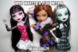 Monster High Memes - don t like monster high