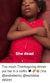 Dead Memes - 25 best memes about she dead she dead memes