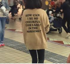 how can i be so cheerful sweatshirt back