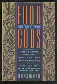 food of the gods the search for the original tree of knowledge by