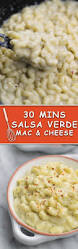 30 mins salsa verde mac and cheese naive cook cooks