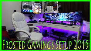 Gaming Setup Ultimate Gaming Setup 2016 Frosted Gaming Youtube