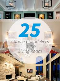 Chandeliers In Living Rooms 25 Beautiful Candle Chandeliers Fit For The Living Room Home