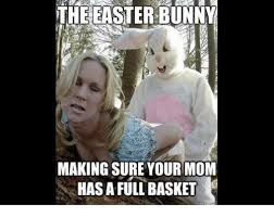 Funny Easter Memes - 25 best memes about easter moms mom and dank memes easter