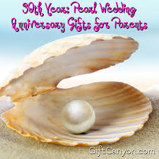 wedding anniversary gifts 30th year pearl wedding anniversary gifts for parents gift