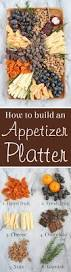 how to build a beautiful appetizer platter gourmet food and cheese