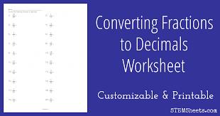converting fractions to decimals worksheet stem sheets