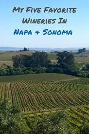best 25 california wine ideas on pinterest napa valley wineries