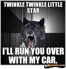 Meme Insanity Wolf - insanity wolf yes i have had one or a million of this kind of