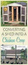 here is a step by step guide to converting a shed to a coop