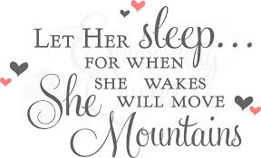 baby quotes let sleep for when she wakes