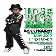 underdog love 90s bank holiday special tickets underdog manchester sun