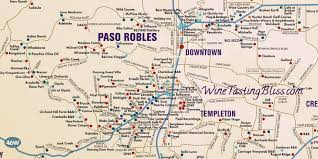 paso robles winery map help us plan our paso robles tour wine tasting bliss