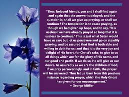 thanksgiving prayer for my birthday georgemuller org george muller quotes