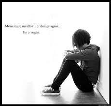 Mom The Meatloaf Meme - mom made meatloaf for dinner again i m a vegan sad youth