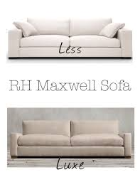 Maxwell Sofa Restoration Hardware Luxe For Less Find Restoration Hardware Maxwell Sofa Kristy