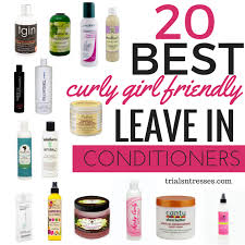 best leave in conditioner for dry frizzy hair 20 best curly girl friendly leave in conditioners curly girl