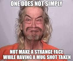 Mugshot Meme - mugshot imgflip