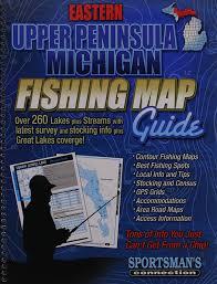 Upper Peninsula Map Amazon Com Eastern Upper Peninsula Michigan Fishing Map Guide