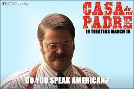 Meme Speak - hispanic meme do you speak american