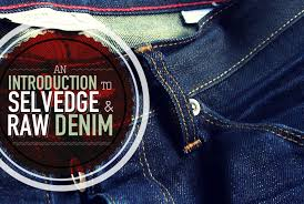 black friday raw denim an introduction to selvedge and raw denim primer
