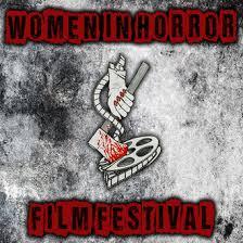 women in horror film festival filmfreeway
