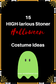 Marijuana Halloween Costume 15 Highlarious Stoner Halloween Costume Ideas Weed