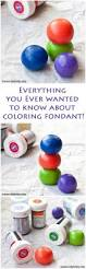 everything you wanted to about coloring fondant plus the