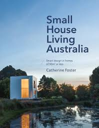 house design books australia small house living australia by catherine foster penguin books