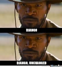 Django Meme - django unchanged by braynded12 meme center