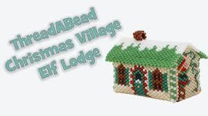 3d elf lodge christmas village ornament bead pattern youtube