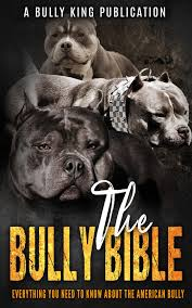american pitbull terrier book the bully bible everything you need to know about the american