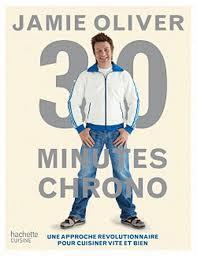 livre cuisine oliver oliver 30 minutes chrono cuisine rapide livres