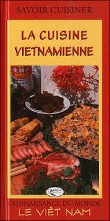 livre cuisine vietnamienne la cuisine vietnamienne relié collectif achat livre achat