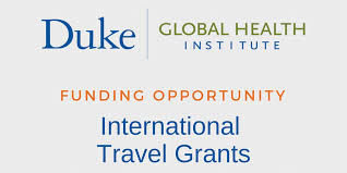 travel grants images Duke global health institute invites faculty to apply for travel png