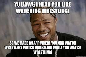Pro Wrestling Memes - rundown memes image memes at relatably com