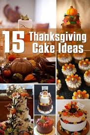 44 best thanksgiving cakes images on thanksgiving