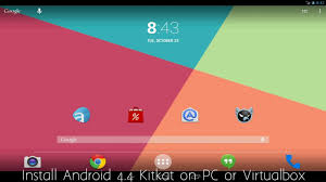 install android on pc install android 4 4 kitkat on pc or virtualbox
