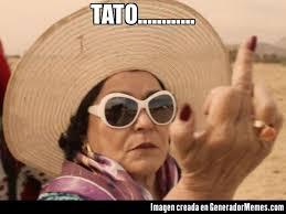Tato Meme - tato meme de carmen salinas cool imagenes memes
