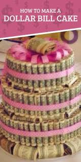 best 25 money cake ideas on pinterest birthday money gifts