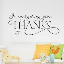 thanksgiving decals thanksgiving everything give thanks quote wall sticker decals