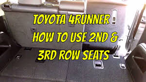 2014 toyota 4runner 3rd row 2nd 3rd row seat toyota 4runner explanation