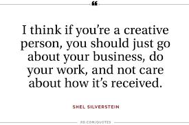 11 motivational quotes from shel silverstein reader u0027s digest