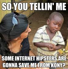 Third World Kid Meme - 10 best skeptical third world kid meme weknowmemes
