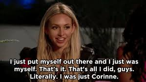 The Bachelor Memes - 18 reactions we all had when the bachelor s corinne was sent home