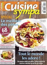 magazine de cuisine journaux fr cuisine sympa